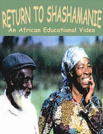 RETURN TO SHASHAMANIE DVD