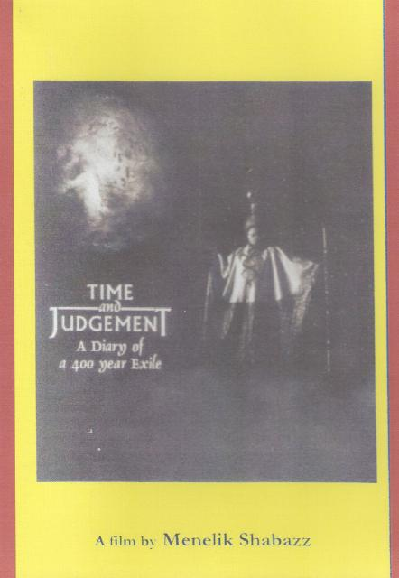 TIME & JUDGEMENT: A Diary of a 400 Year Exile