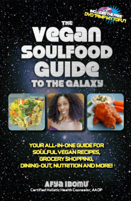 "The Vegan Soulfood Guide to the Galaxy + DVD ""Pimp My Tofu"""